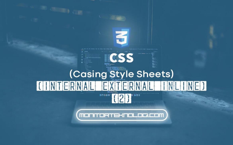 Perbedaan Internal External dan Inline